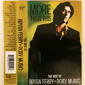 Bryan Ferry And Roxy Music - More Than This - The Best Of Bryan Ferry And Roxy Music FLAC