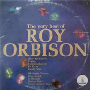 Roy Orbison - The Very Best Of Roy Orbison FLAC
