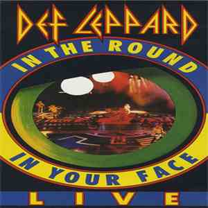 Def Leppard - In The Round In Your Face (Live) FLAC