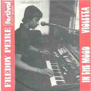 Freddy Peire - In The Mood FLAC