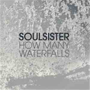 Soulsister - How Many Waterfalls FLAC