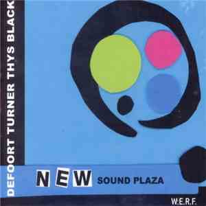 Defoort, Turner, Thys, Black - New Sound Plaza FLAC