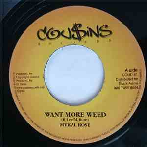 Mykal Rose / Richie Davis - Want More Weed / What A Pity FLAC