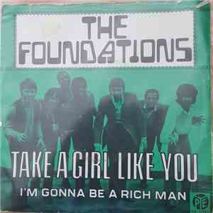 The Foundations - Take A Girl Like You / I'm Gonna Be A Rich Man FLAC