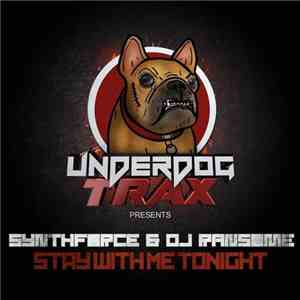 SynthForce & DJ Ransome - Stay With Me Tonight FLAC