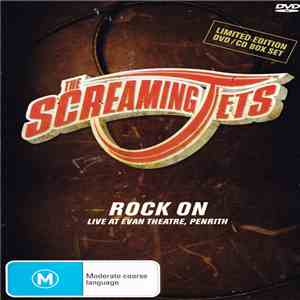 The Screaming Jets - Rock On: Live From Evan Theatre, Penrith FLAC