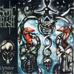 Septic Flesh - Ophidian Wheel FLAC