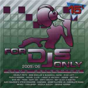 Various - For DJs Only 2009/06 - Club Selection FLAC