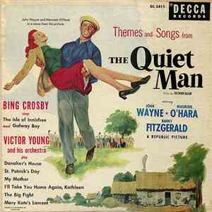 Bing Crosby And Victor Young And His Orchestra - The Quiet Man FLAC