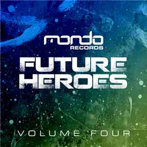 Various - Future Heroes Volume Four FLAC