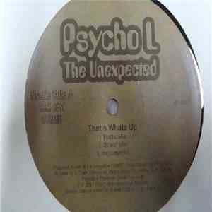 Psycho L The Unexpected - That's Whatz Up / Wild Irish Rose FLAC