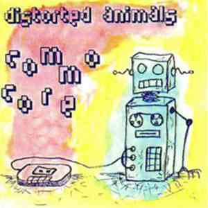 Distorted Animals - Commocore FLAC