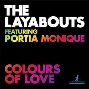 The Layabouts Featuring Portia Monique - Colours Of Love FLAC