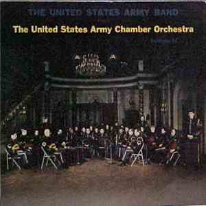 The United States Army Band, The United States Army Chamber Orchestra - The United States Army Band Presents The United States Army Chamber Orchestra FLAC