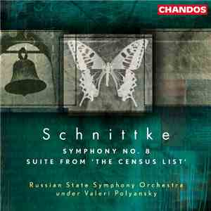 "Alfred Schnittke - Russian State Symphony Orchestra, Valeri Polyansky - Symphony No. 8 / Suite From ""The Census List"" FLAC"