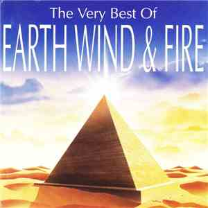 Earth, Wind & Fire - The Very Best Of Earth, Wind & Fire FLAC