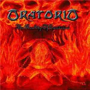 Oratorio - The Reality Of Existence FLAC