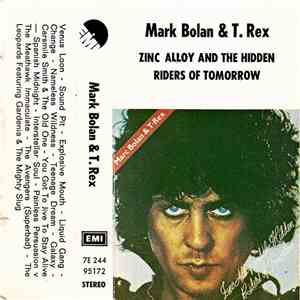 Marc Bolan & T.Rex - Zinc Alloy And The Hidden Riders Of Tomorrow FLAC