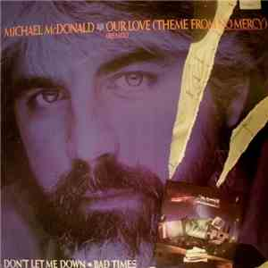 "Michael McDonald - Our Love (Theme From ""No Mercy"") FLAC"