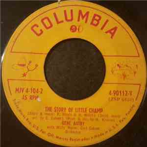 Gene Autry - The Story Of Little Champ FLAC