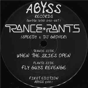 Trance Plants - When The Skies Open / Fly Guys Revenge FLAC