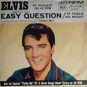 Elvis Presley With The Jordanaires - (Such An) Easy Question / It Feels So Right FLAC