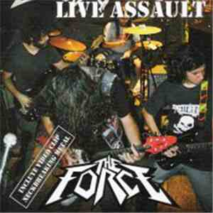 The Force  - Live Assault FLAC