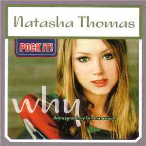 Natasha Thomas - Why (Does Your Love Hurt So Much) FLAC