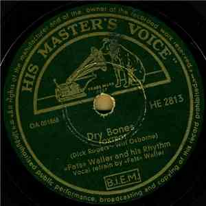 """Fats"" Waller And His Rhythm - Dry Bones / Sugar Rose FLAC"