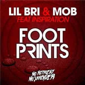Lil Bri & MOB  Feat. Inspiration  - Footprints FLAC