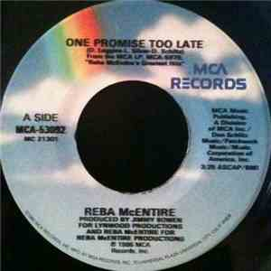 Reba McEntire - One Promise Too Late / What Am I Gonna Do About You FLAC