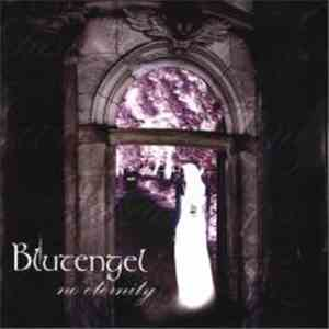 Blutengel - No Eternity FLAC