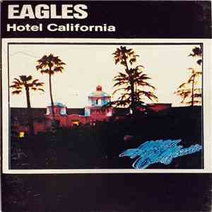 Eagles - Hotel California FLAC