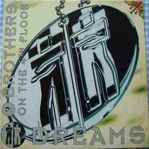 2 Brothers On The 4th Floor - Dreams FLAC