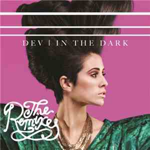 Dev  - In The Dark (The Remixes) FLAC
