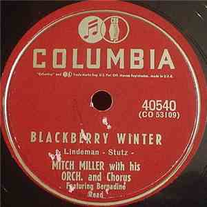 Mitch Miller With His Orch. & Chorus - The Yellow Rose Of Texas / Blackberry Winter FLAC