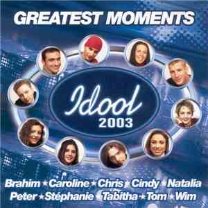 Various - Idool 2003 Greatest Moments FLAC