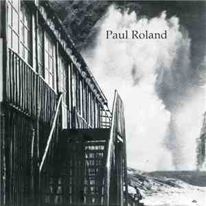 Paul Roland - At The Edge Of The World FLAC