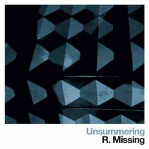 R. Missing - Unsummering FLAC