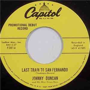 Johnny Duncan And His Blue Grass Boys - Last Train To San Fernando FLAC