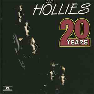 The Hollies - 20 Years FLAC