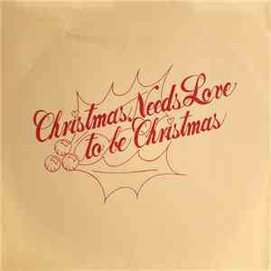 Don McClintock - Christmas Needs Love To Be Christmas FLAC