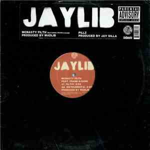 Jaylib - McNasty Filth / Pillz FLAC