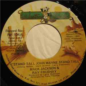 Mack Jackson & Ray Frushay - Stand Tall John Wayne, Stand Tall / Ben Lilly FLAC
