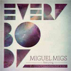 "Miguel Migs feat. Evelyn ""Champagne"" King - Everybody FLAC"