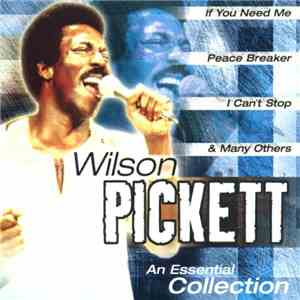 Wilson Pickett - An Essential Collection FLAC