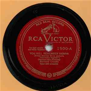 Richard Crooks  - You Will Remember Vienna / I Bring A Love Song FLAC