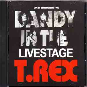 T. Rex - Dandy In The Livestage FLAC