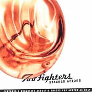 Foo Fighters - Stacked Actors FLAC