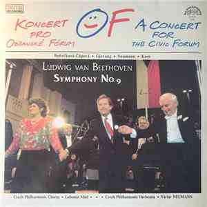The Czech Philharmonic Orchestra, Ludwig van Beethoven, Czech Philharmonic Chorus - Symphony No. 9 - A Concert For The Civic Forum FLAC
